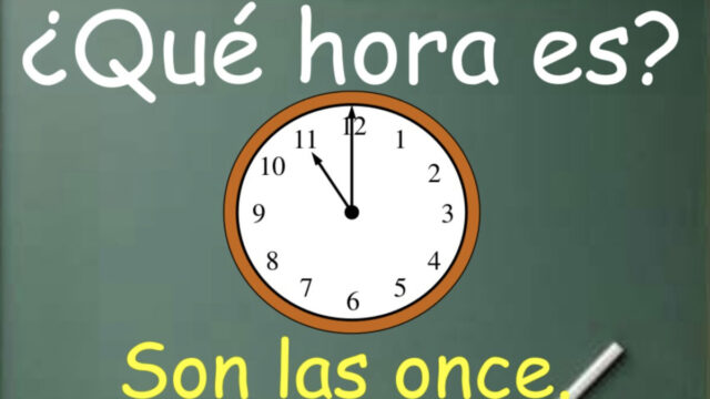 Que hora es?